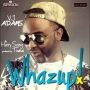 Whazzup by  AdamsVJ ft HarrySong