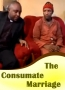The Consumate Marriage