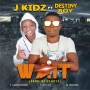 Destiny boy ft J kidz