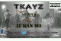 Je kan mo by T-KAYZ