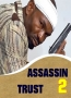 ASSASSIN TRUST 2