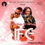 Ife by Pasuma Ft Tiwa Savage