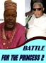 BATTLE FOR THE PRINCESS 2