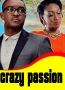 Crazy  Passion 2