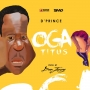 Oga Titus by D'Prince  ft. Don Jazzy