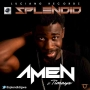 Amen by Splendid ft. Timaya
