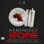Reminisce ft. Lil Kesh, CDQ, Falz and Seriki