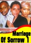 Marriage Of Sorrow 1
