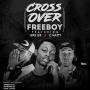 Freeboy Ft. Leke Lee & C Natty