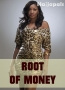 Root Of Money