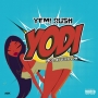 Yodi by Yemi Rush