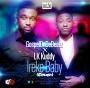 Ireke Baby GospelOnDeBeatz ft. LK Kuddy