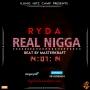 REAL NIGGA by RYDA