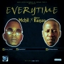 Everytime by Mchil ft  Misteer Kenzo