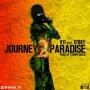Journey 2 Paradise by 911 ft D'boy