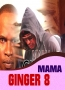 MAMA GINGER 8