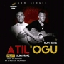 Atilogu by Ruphking ft slimprinz