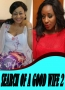 SEARCH OF A GOOD WIFE 2