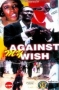 Against My Wish