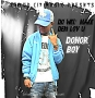 do well ft tittan east by Donor boy