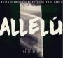 Allelu by Wale x Don Jazzy x Olamide x Reekado Banks