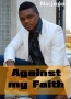 Against my Faith 2
