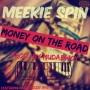 Meekie spin ft kellyfrezzy & Afro-G prod by Mudabwoy
