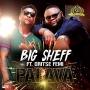 Big Sheff Ft. Oritse Femi