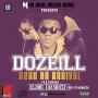Dozeill feat. Dandizzy x Eljodi
