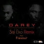 Sisi Eko Remix by Darey ft. Flavour