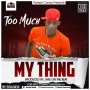 My thing (prod by jake beatz) by Too Much