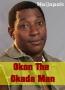Okon The Okada Man