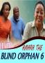 AMARA THE BLIND ORPHAN 6