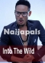 Into The Wild 2
