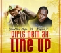 Girls Dem Ah Line Up by Blackface Naija Ft. Rayan.T