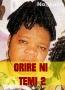 ORIRE NI TEMI 2
