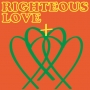 Righteous LOVE by JCB UNDISPUTED