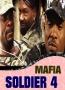 MAFIA SOLDIER 4