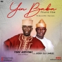 Tobi Adeyemi aka Son of Man ft. Bobby Ola Samuel