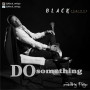 Do Something Black Strings
