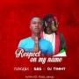 "SBS Ft Yung6ix X. DJ Timmy  ""Respect On My Name"""