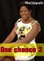 One chance 3