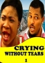 Crying Without Tears 1