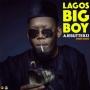 Lagos Big Boy by Ajebutter22