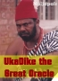 UkaDike the Great Oracle