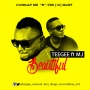 Beautiful by  Teegee  ft. MI