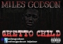 Godson miles- Ghetto Child Prod By @kidawarri by Godson Miles