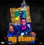 My Story by Challex D Boss ft Tito Da Fire