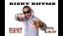 FEAR NOT ( JUST BELIEVE ) by RISKY RHYME ft. Kman(K2KAY)