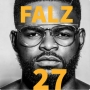 Falz + Burna Boy